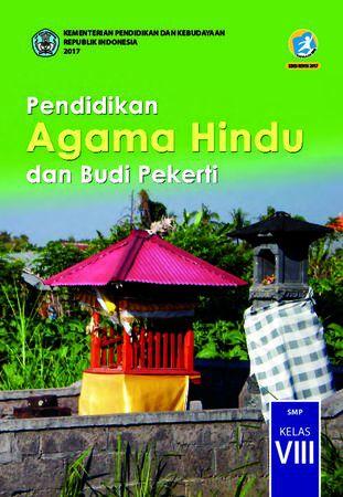 Buku Siswa Pendidikan Agama Hindu dan Budi Pekerti Kelas 8 Revisi 2017