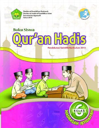Buku Siswa Qur'an Hadis Kelas 6 Revisi 2016