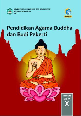 Buku Siswa Pendidikan Agama Budha dan  Budi Pekerti Kelas 10 Revisi 2017