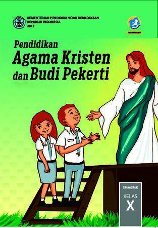 Buku Siswa Pendidikan Agama Kristen dan  Budi Pekerti Kelas 10 Revisi 2017
