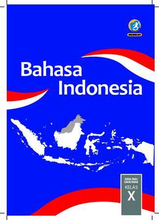 Buku Siswa Bahasa Indonesia Kelas 10 Revisi 2017