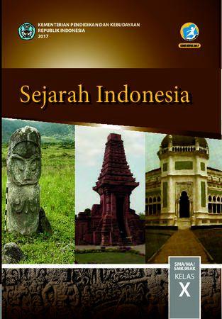 Buku Siswa Sejarah Indonesia Kelas 10 Revisi 2017