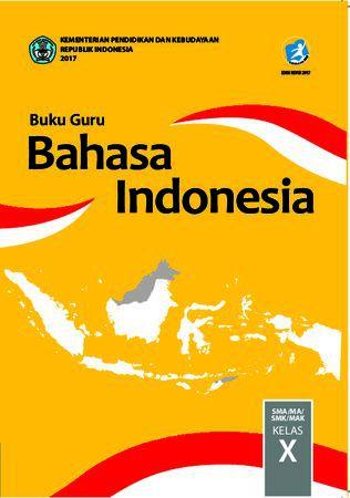 Buku Guru Bahasa Indonesia Kelas 10 Revisi 2017