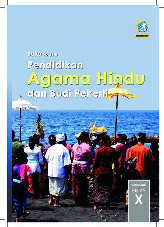 Buku Guru Pendidikan Agama Hindu dan  Budi Pekerti Kelas 10 Revisi 2017