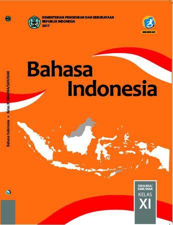 Buku Siswa Bahasa Indonesia Kelas 11 Revisi 2017