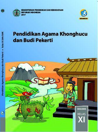 Buku Siswa Pendidikan Agama Khonghucu dan  Budi Pekerti Kelas 11 Revisi 2017