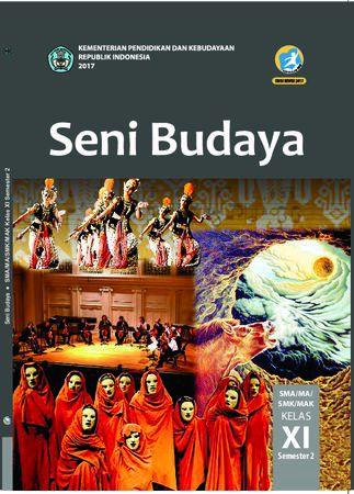 Buku Siswa Seni Budaya Semester 2 Kelas 11 Revisi 2017