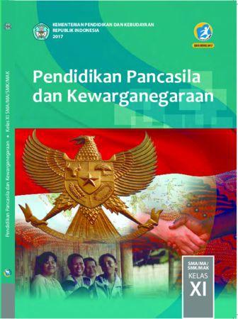 Buku Siswa Pendidikan Pancasila dan Kewarganegaraan Kelas 11 Revisi 2017