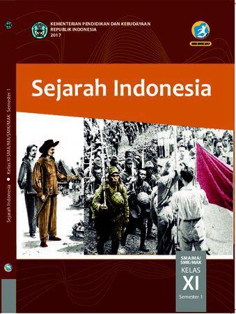 Buku Siswa Sejarah Indonesia Semester 1 Kelas 11 Revisi 2017