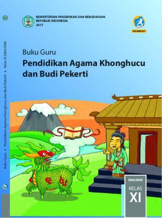 Buku Guru Pendidikan Agama Khonghucu dan  Budi Pekerti Kelas 11 Revisi 2017