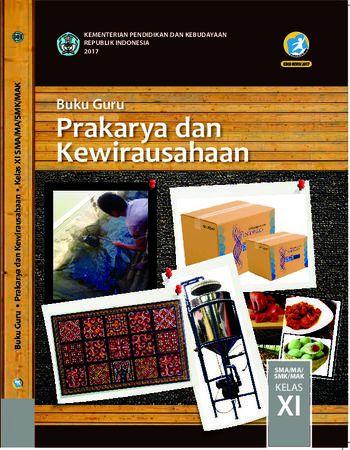Buku Guru Prakarya dan Kewirausahaan Kelas 11 Revisi 2017