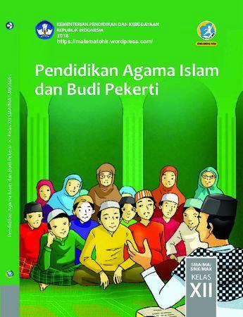 Buku Siswa Pendidikan Agama Islam dan  Budi Pekerti Kelas 12 Revisi 2018