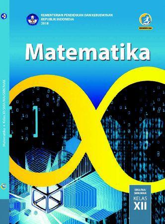 Buku Siswa Matematika Kelas 12 Revisi 2018