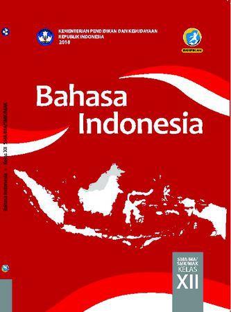 Buku Siswa Bahasa Indonesia Kelas 12 Revisi 2018