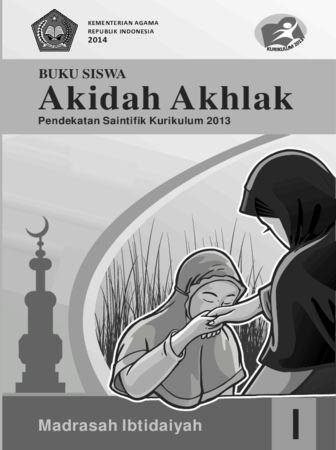Buku Siswa Akidah Akhlak Kelas 1 Revisi 2014