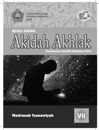 Buku Siswa Akidah Akhlak Kelas 7 Revisi 2014
