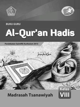 Buku Guru Al-Qur'an Hadis Kelas 8 Revisi 2015