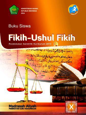 Buku Siswa Fikih-Ushul Fikih Kelas 10 Revisi 2014