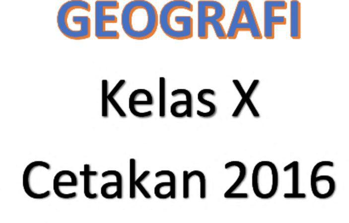 Buku Siswa Geografi Kelas 10 Revisi 2016