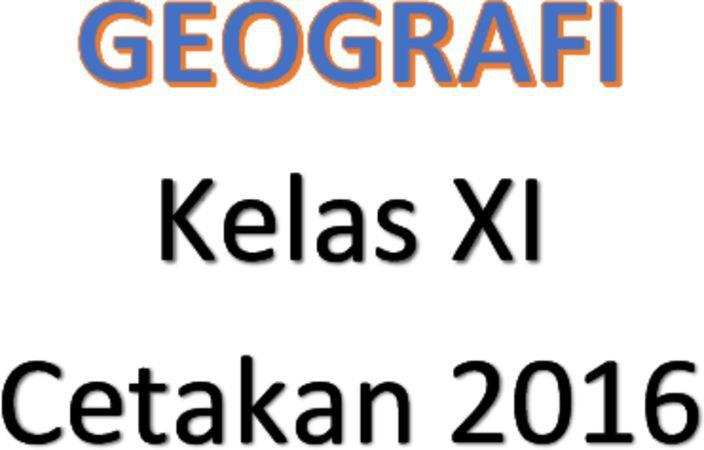 Buku Siswa Geografi Kelas 11 Revisi 2016
