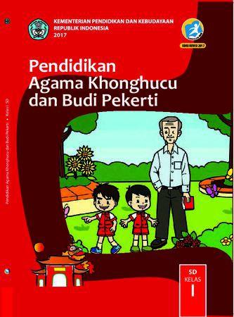 Buku Siswa Pendidikan Agama Khonghucu dan  Budi Pekerti Kelas 1 Revisi 2017