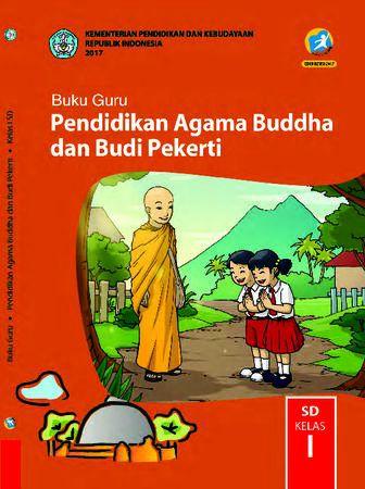 Buku Guru Pendidikan Agama Budha dan  Budi Pekerti Kelas 1 Revisi 2017