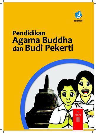 Buku Siswa Pendidikan Agama Budha dan  Budi Pekerti Kelas 2 Revisi 2017