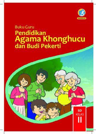 Buku Guru Pendidikan Agama Khonghucu dan  Budi Pekerti Kelas 2 Revisi 2017