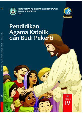 Buku Siswa Pendidikan Agama Katolik dan  Budi Pekerti Kelas 4 Revisi 2017