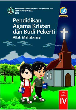 Buku Siswa Pendidikan Agama Kristen dan  Budi Pekerti Kelas 4 Revisi 2017