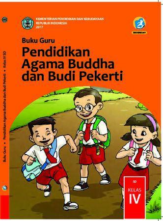 Buku Guru Pendidikan Agama Budha dan  Budi Pekerti Kelas 4 Revisi 2017