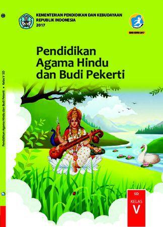 Buku Siswa Pendidikan Agama Hindu dan  Budi Pekerti Kelas 5 Revisi 2017
