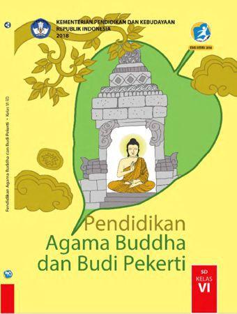 Buku Siswa Pendidikan Agama Budha dan  Budi Pekerti Kelas 6 Revisi 2018