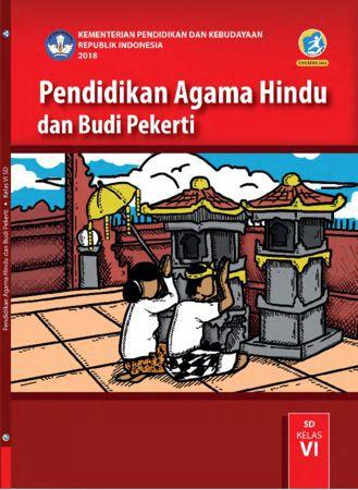 Buku Siswa Pendidikan Agama Hindu dan  Budi Pekerti Kelas 6 Revisi 2018