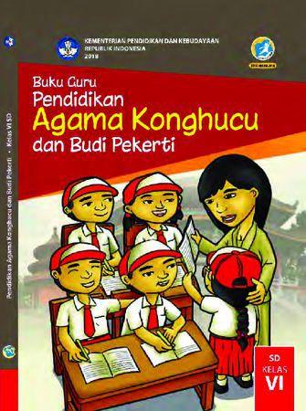 Buku Guru Pendidikan Agama Khonghucu dan  Budi Pekerti Kelas 6 Revisi 2018