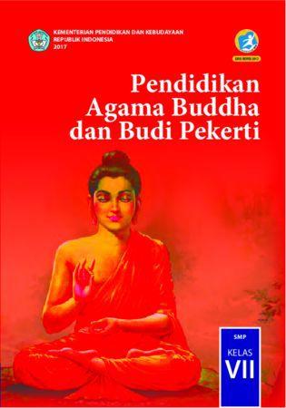 Buku Siswa Pendidikan Agama Budha dan  Budi Pekerti Kelas 7 Revisi 2017
