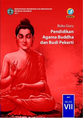Buku Guru Pendidikan Agama Budha dan  Budi Pekerti Kelas 7 Revisi 2017