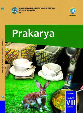 Buku Siswa Prakarya Semester 1 Kelas 8 Revisi 2017