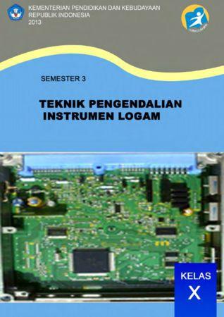 Teknik Pengendalian Instrumen Logam 3 Kelas 10 SMK