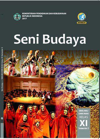 Buku Siswa Seni Budaya 2 Kelas 11 Revisi 2017