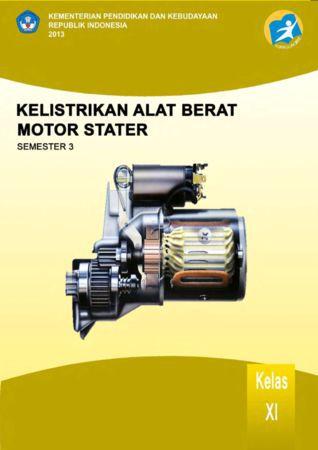 Kelistrikan Alat Berat Motor Stater 3 Kelas 11 SMK