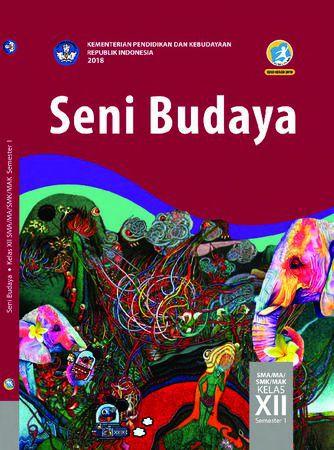 Buku Siswa Seni Budaya 1 Kelas 12 Revisi 2018
