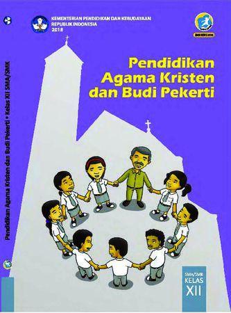 Buku Siswa Pendidikan Agama Kristen dan  Budi Pekerti Kelas 12 Revisi 2018