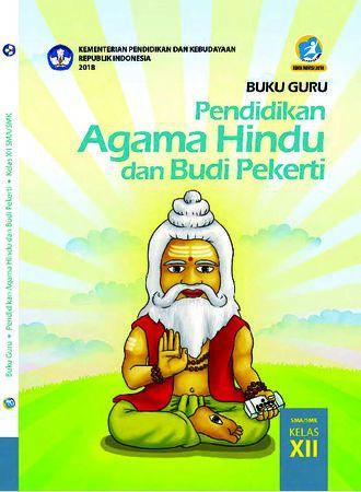 Buku Guru Pendidikan Agama Hindu dan  Budi Pekerti Kelas 12 Revisi 2018