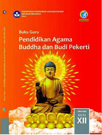Buku Guru Pendidikan Agama Budha dan  Budi Pekerti Kelas 12 Revisi 2018