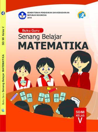 Buku Guru Senang Belajar Matematika Kelas 5 Revisi 2018