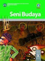 Buku Siswa Seni Budaya Semester 1 Kelas 10 Revisi 2016